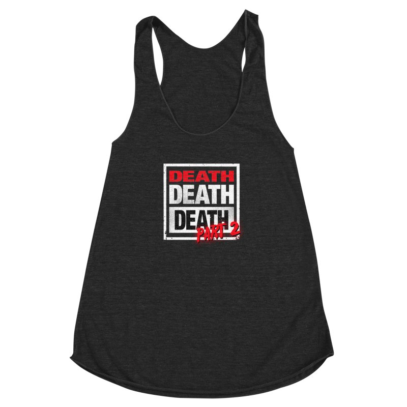 DEATH II Women's Racerback Triblend Tank by Cold Lantern Collection