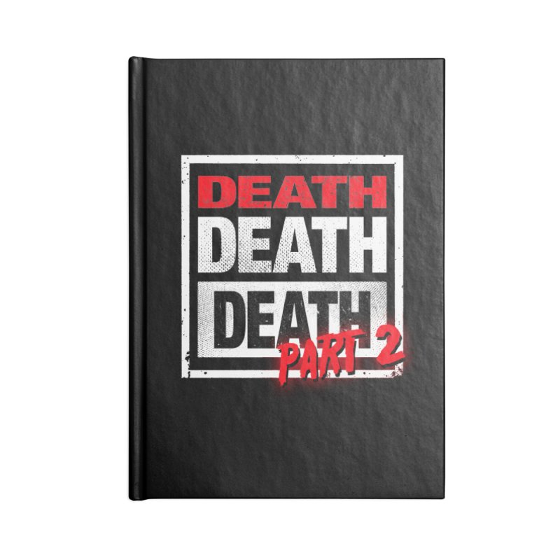 DEATH II Accessories Notebook by Cold Lantern Collection