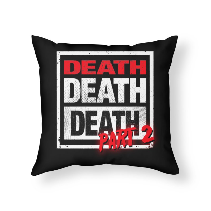 DEATH II Home Throw Pillow by Cold Lantern Collection