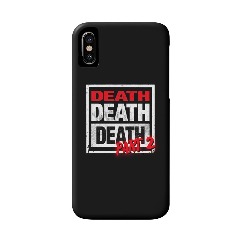 DEATH II Accessories Phone Case by Cold Lantern Collection