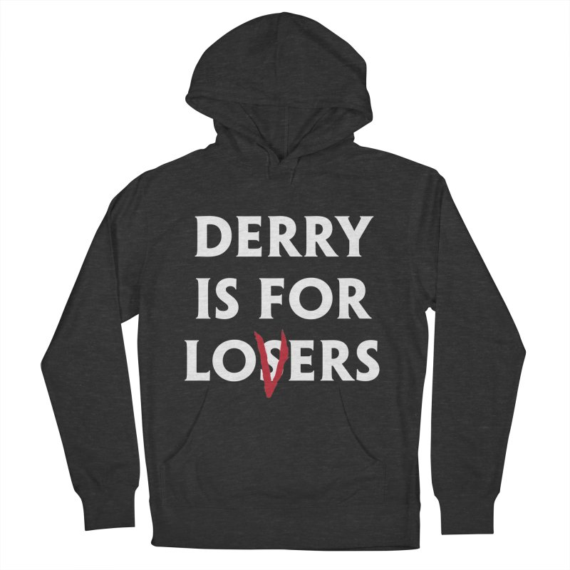 Derry Is for Losers Women's French Terry Pullover Hoody by Cold Lantern Collection
