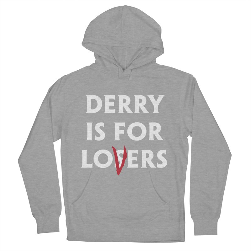 Derry Is for Losers Women's Pullover Hoody by Cold Lantern Collection