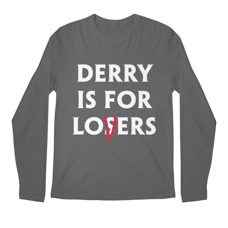 Derry Is for Losers Men's Longsleeve T-Shirt by Cold Lantern Collection