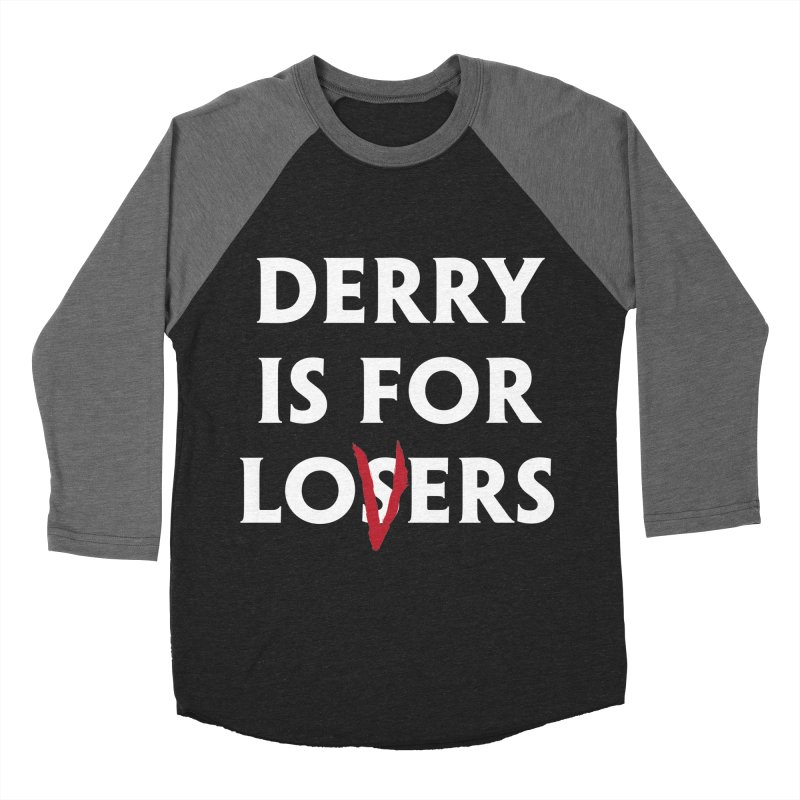 Derry Is for Losers Women's Baseball Triblend T-Shirt by Cold Lantern Collection
