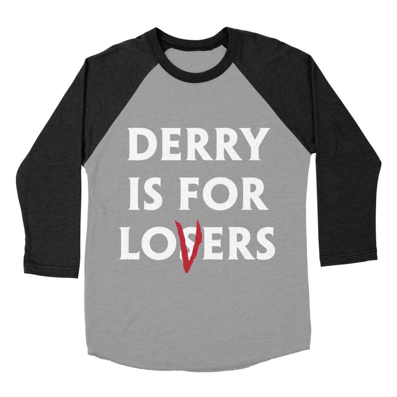 Derry Is for Losers Men's Baseball Triblend T-Shirt by Cold Lantern Collection