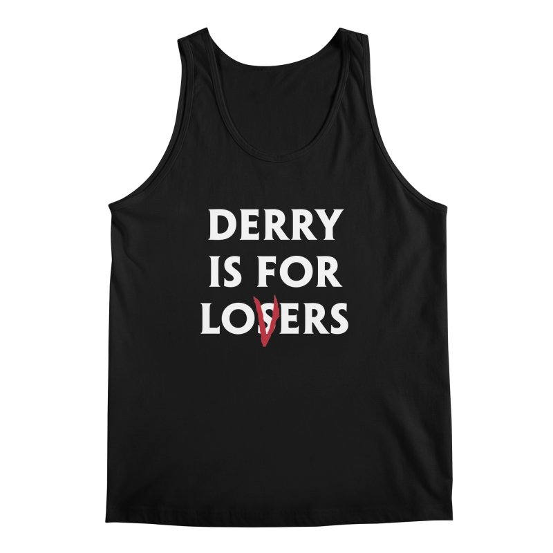 Derry Is for Losers Men's Tank by Cold Lantern Collection