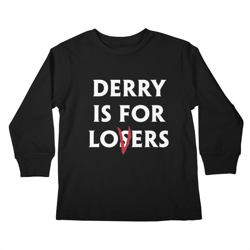 Derry Is for Losers Kids Longsleeve T-Shirt by Cold Lantern Collection