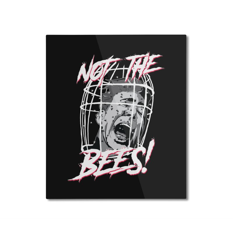 Not the Bees! Home Mounted Aluminum Print by Cold Lantern Design