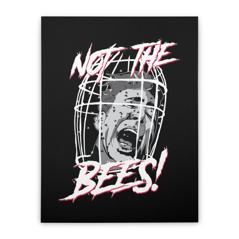 Not the Bees! Home Stretched Canvas by Cold Lantern Design