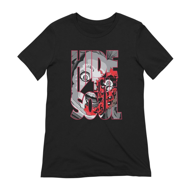 Hide The Soul Women's Extra Soft T-Shirt by Cold Lantern Collection