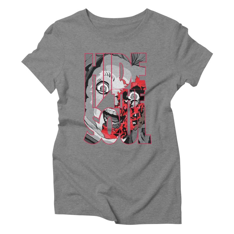 Hide The Soul Women's Triblend T-Shirt by Cold Lantern Collection
