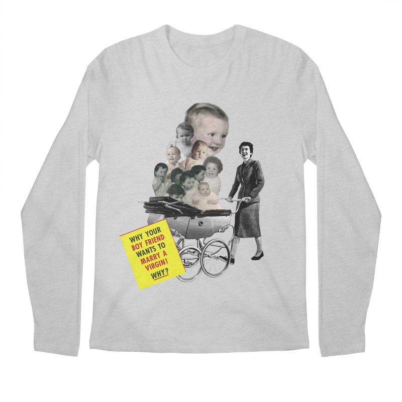 Marry a virgin Men's Longsleeve T-Shirt by Colette's Shop