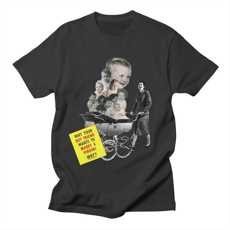 Marry a virgin Women's Unisex T-Shirt by Colette's Shop