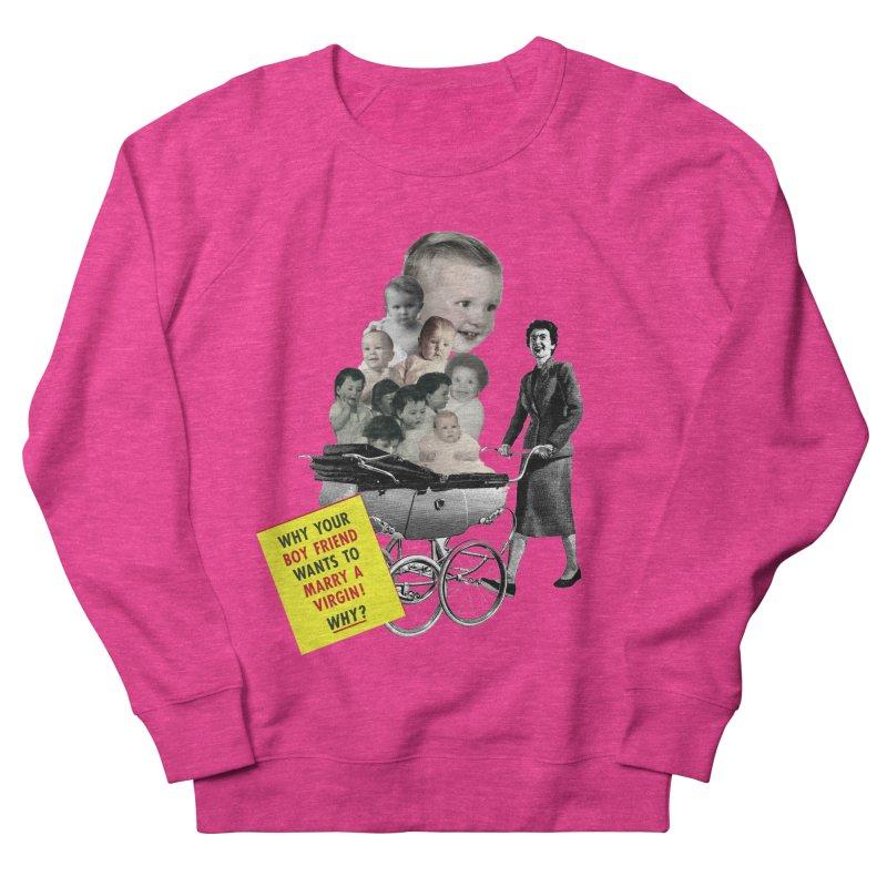 Marry a virgin Women's Sweatshirt by Colette's Shop