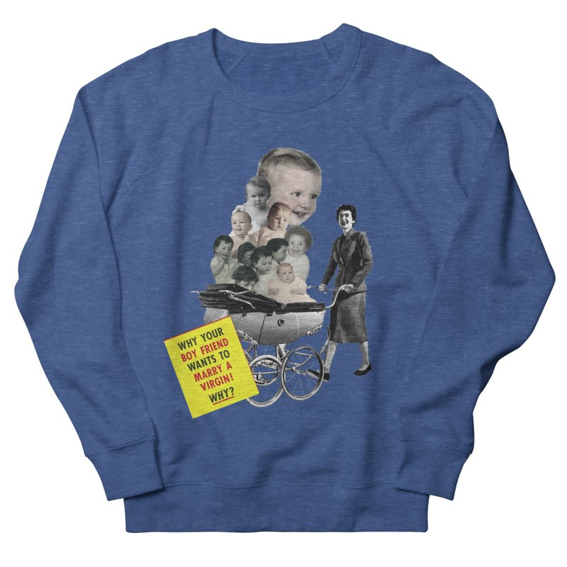 Marry a virgin Men's Sweatshirt by Colette's Shop