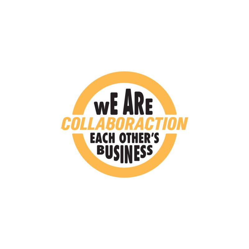 """Colalboraction's 23rd Season """"We Are Each Other's Business"""" Men's T-Shirt by collaboraction's Artist Shop"""