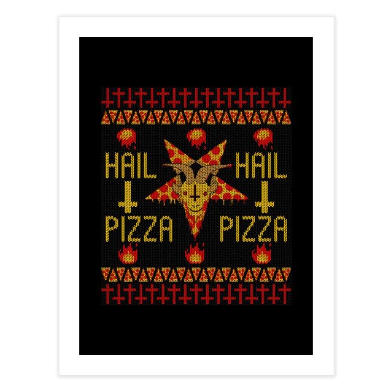 HAIL PIZZA: HOLADAz Home Fine Art Print by Robotboot Artist Shop