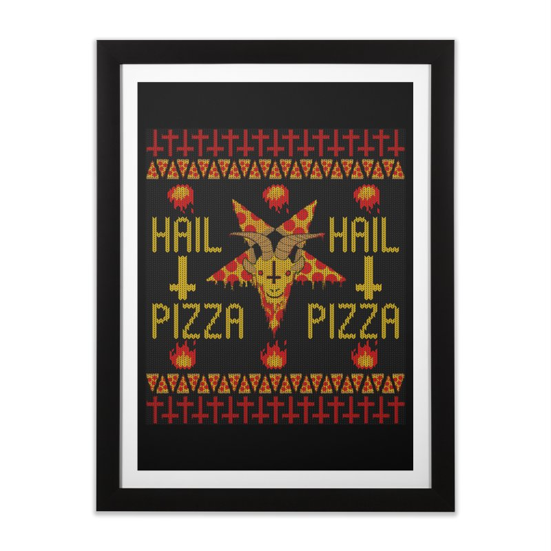 HAIL PIZZA: HOLADAz Home Framed Fine Art Print by Robotboot Artist Shop
