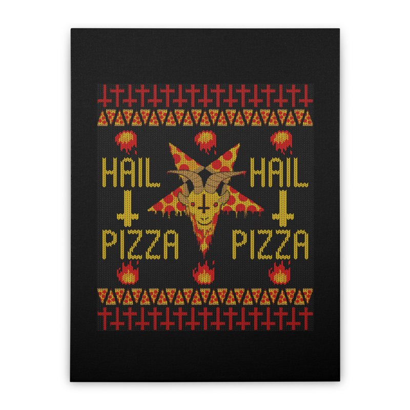 HAIL PIZZA: HOLADAz Home Stretched Canvas by Robotboot Artist Shop