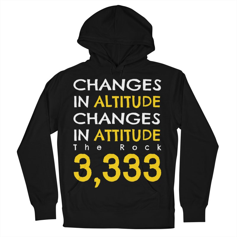 The Rock - Changes in Altitude Changes in Attitude Men's French Terry Pullover Hoody by Collin's Shop