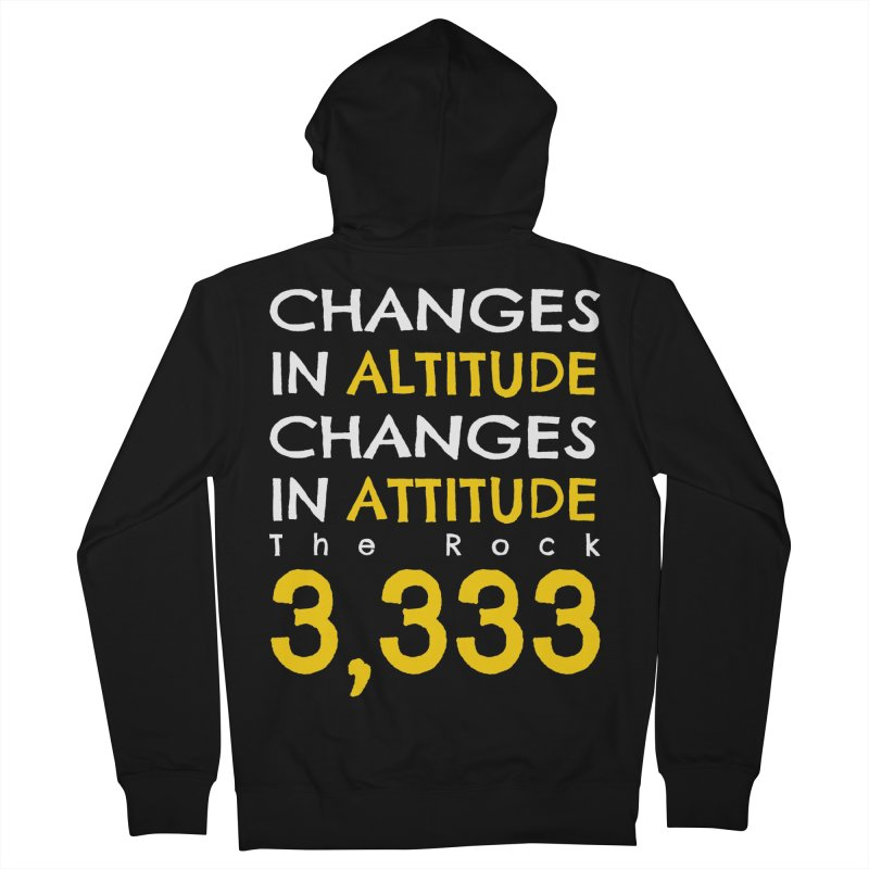 The Rock - Changes in Altitude Changes in Attitude Women's French Terry Zip-Up Hoody by Collin's Shop