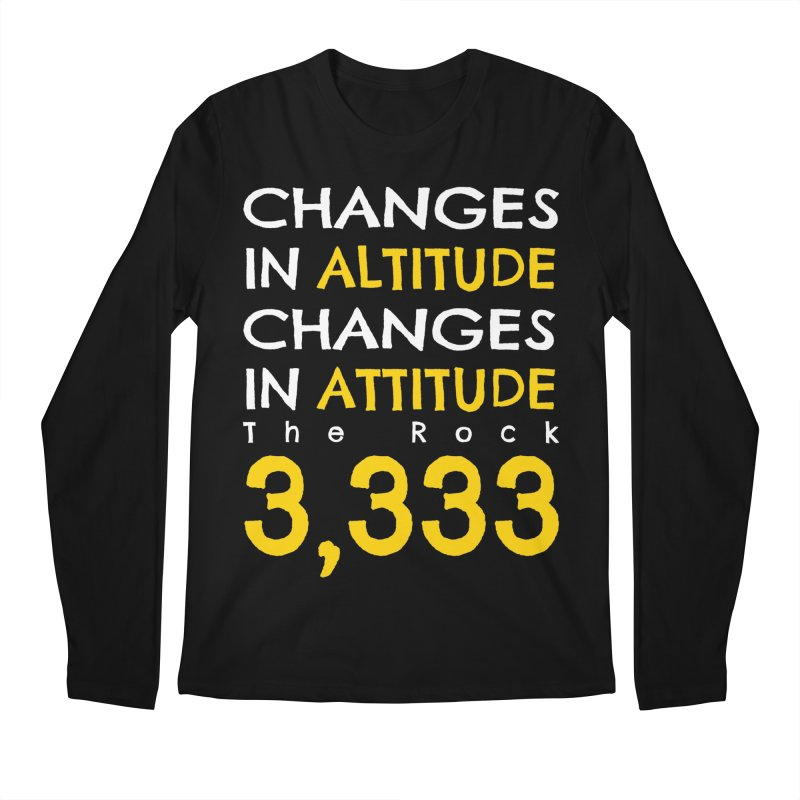 The Rock - Changes in Altitude Changes in Attitude Men's Regular Longsleeve T-Shirt by Collin's Shop