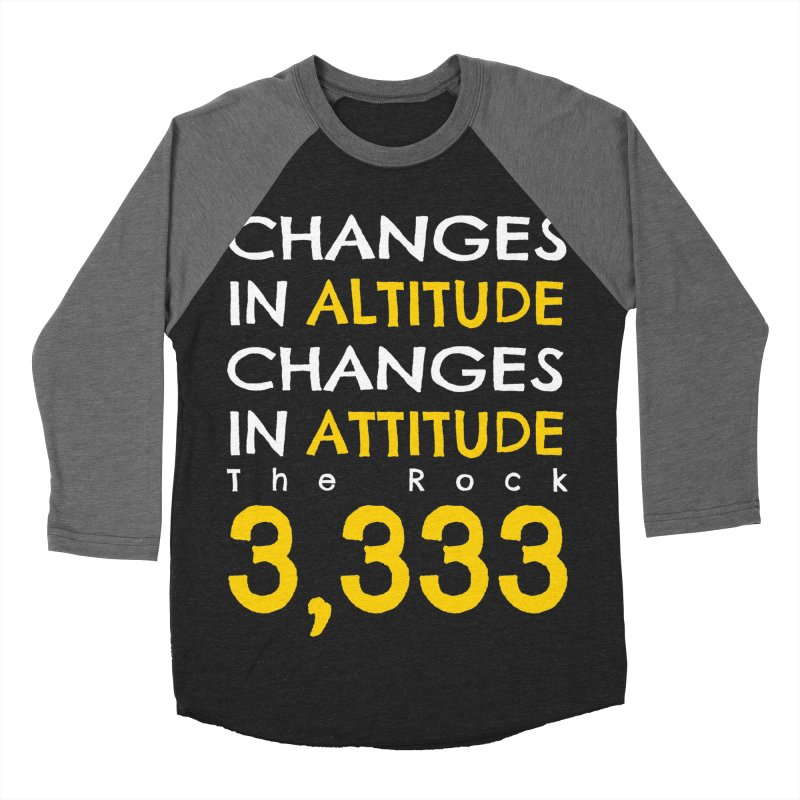 The Rock - Changes in Altitude Changes in Attitude Men's Baseball Triblend Longsleeve T-Shirt by Collin's Shop