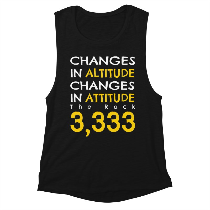 The Rock - Changes in Altitude Changes in Attitude Women's Tank by Collin's Shop