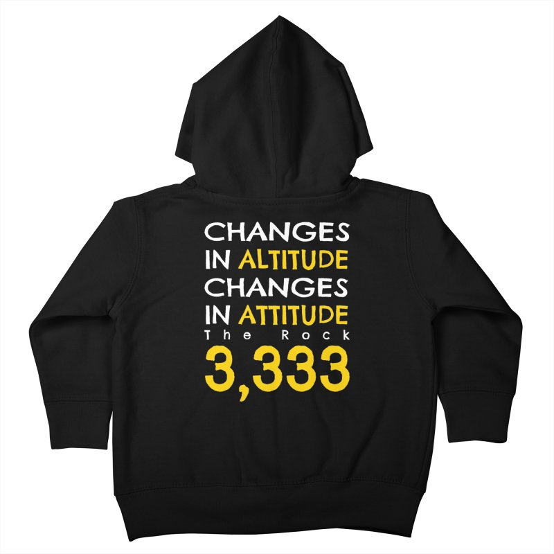 The Rock - Changes in Altitude Changes in Attitude Kids Toddler Zip-Up Hoody by Collin's Shop