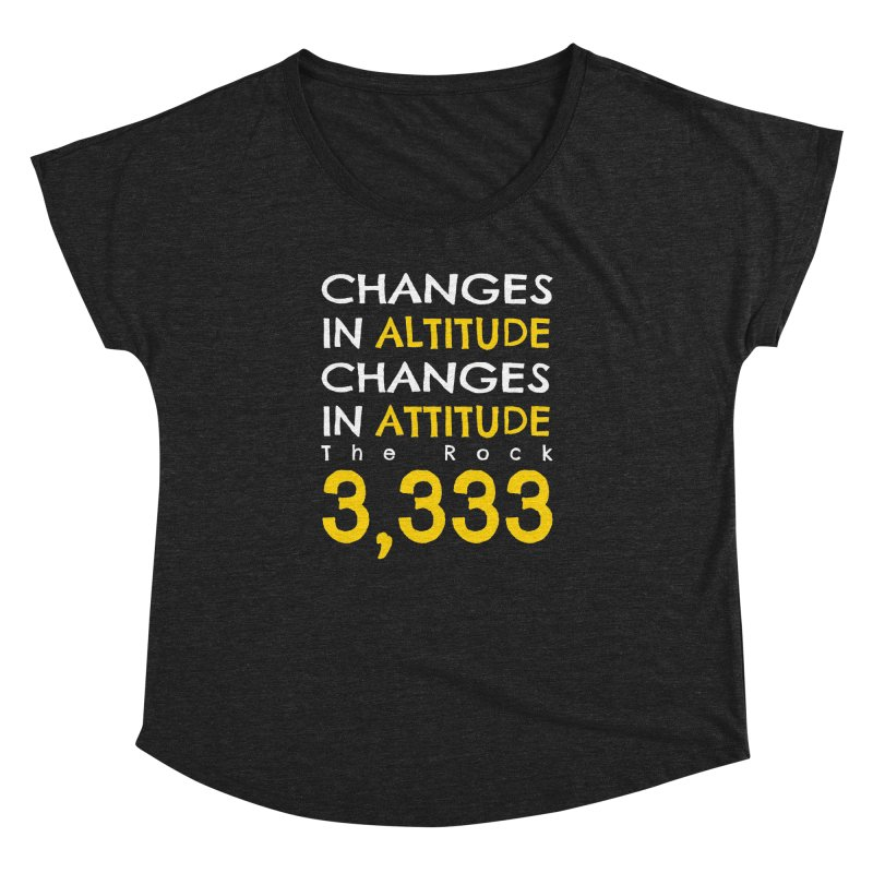 The Rock - Changes in Altitude Changes in Attitude Women's Dolman Scoop Neck by Collin's Shop