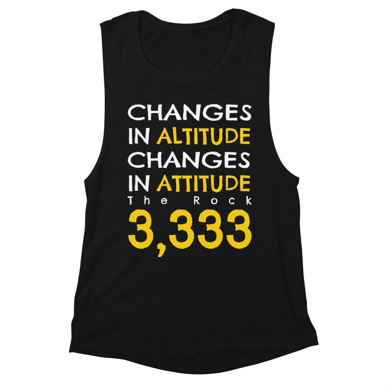 The Rock - Changes in Altitude Changes in Attitude Women's Muscle Tank by Collin's Shop