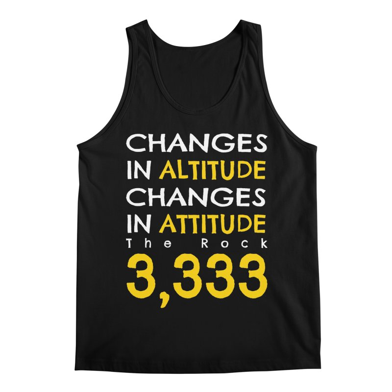 The Rock - Changes in Altitude Changes in Attitude Men's Regular Tank by Collin's Shop