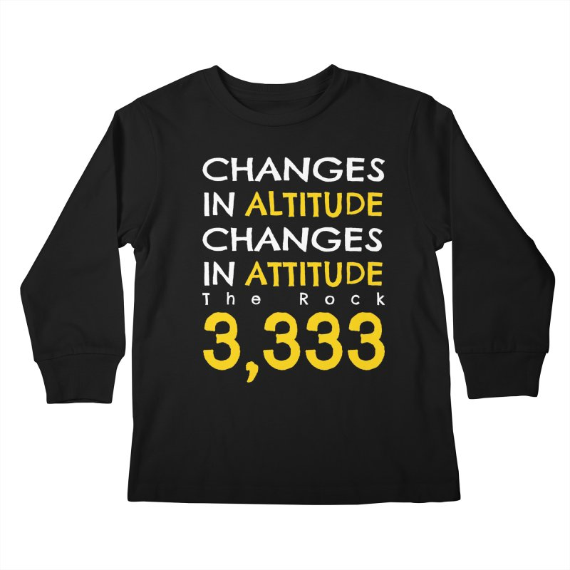 The Rock - Changes in Altitude Changes in Attitude Kids Longsleeve T-Shirt by Collin's Shop