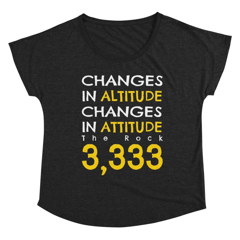The Rock - Changes in Altitude Changes in Attitude Women's Scoop Neck by Collin's Shop