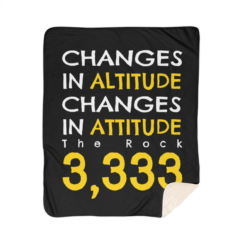 The Rock - Changes in Altitude Changes in Attitude Home Sherpa Blanket Blanket by Collin's Shop