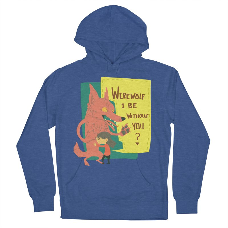 Werewolf I Be Without You Men's Pullover Hoody by coloradventure's Artist Shop