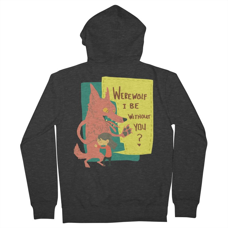Werewolf I Be Without You Women's Zip-Up Hoody by coloradventure's Artist Shop