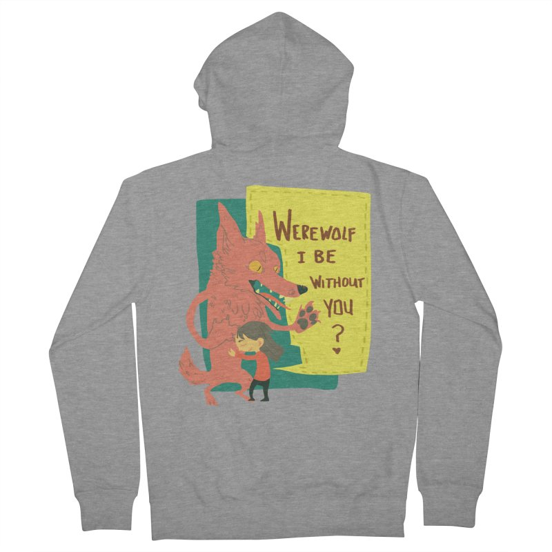 Werewolf I Be Without You Men's Zip-Up Hoody by coloradventure's Artist Shop