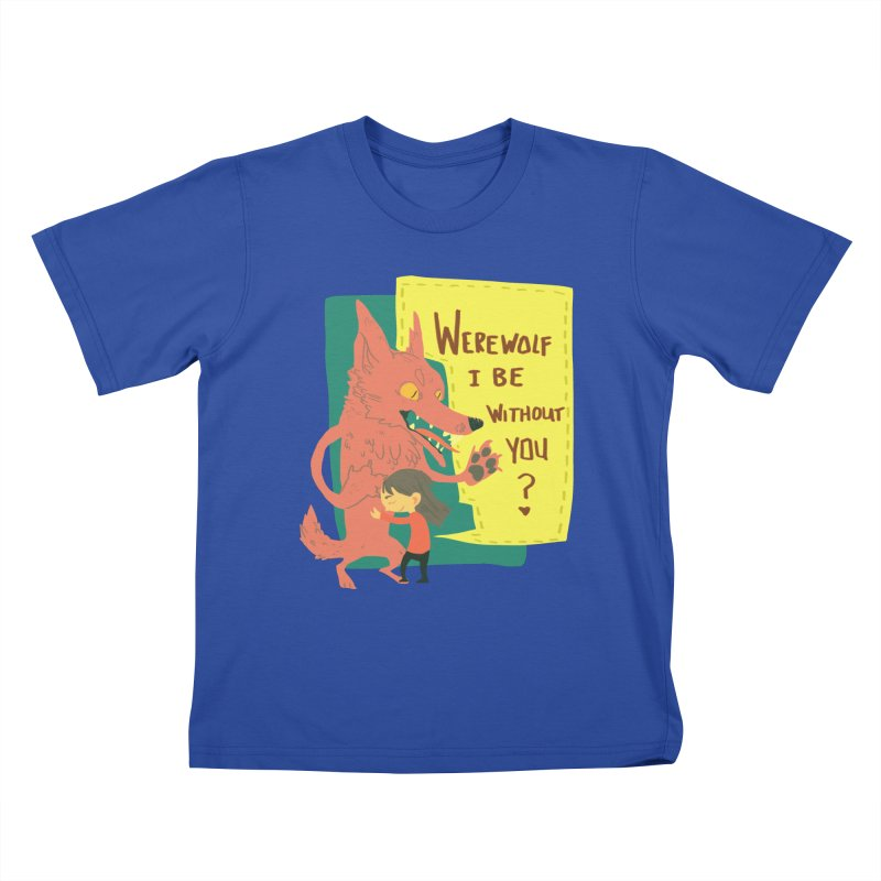 Werewolf I Be Without You Kids T-Shirt by coloradventure's Artist Shop