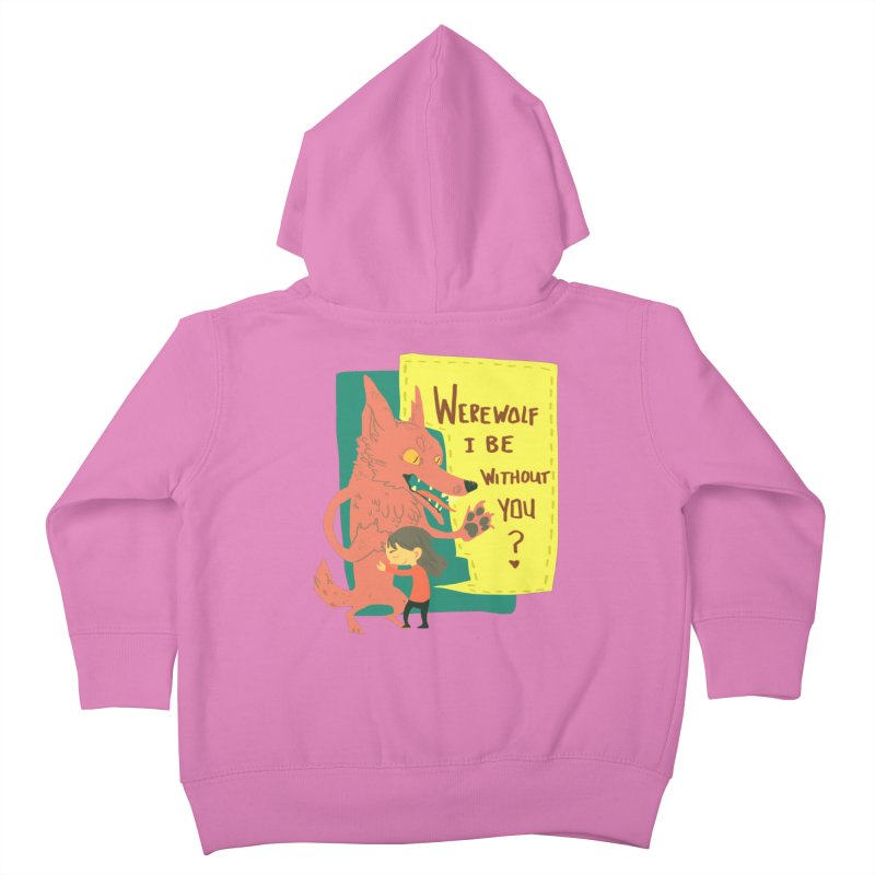 Werewolf I Be Without You Kids Toddler Zip-Up Hoody by coloradventure's Artist Shop