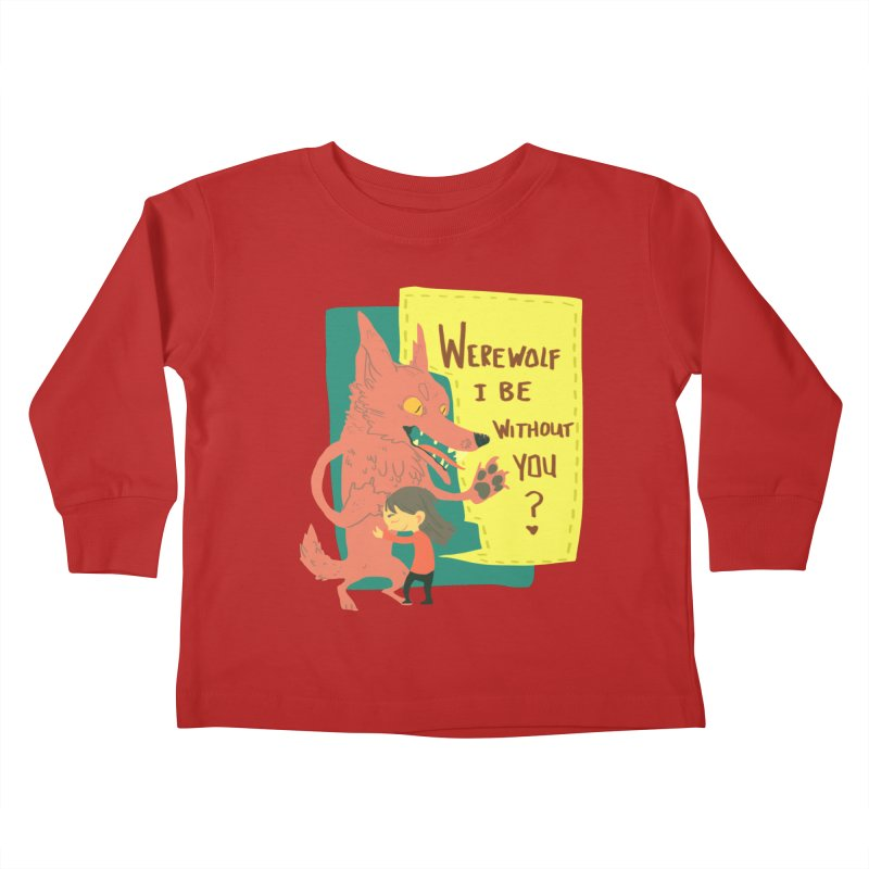Werewolf I Be Without You Kids Toddler Longsleeve T-Shirt by coloradventure's Artist Shop