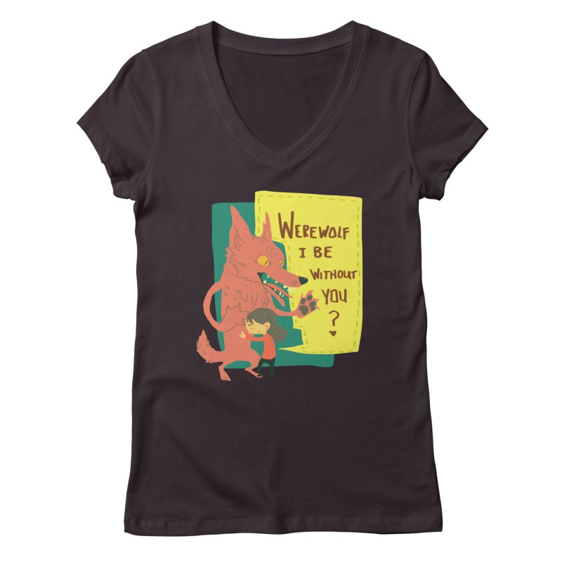 Werewolf I Be Without You Women's V-Neck by coloradventure's Artist Shop