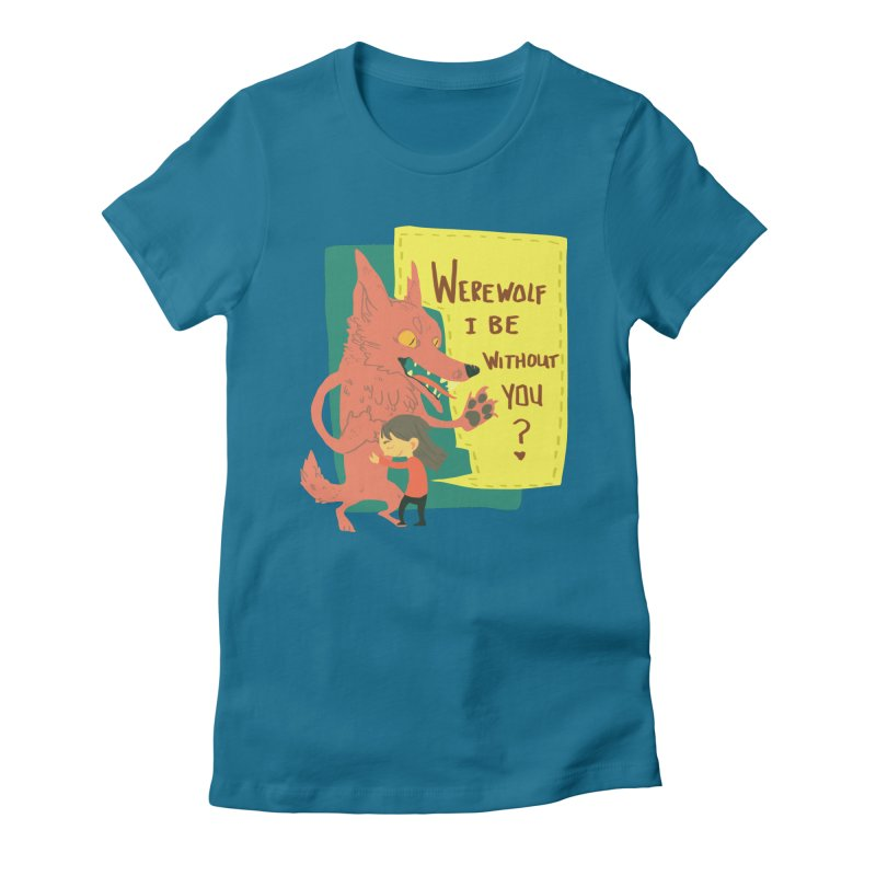 Werewolf I Be Without You Women's Fitted T-Shirt by coloradventure's Artist Shop