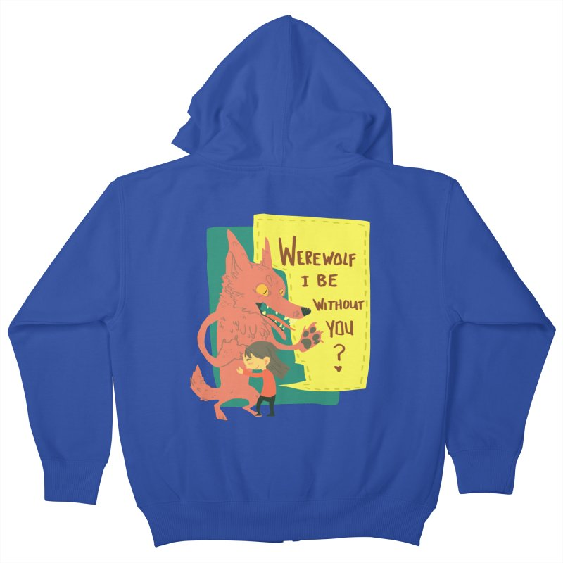 Werewolf I Be Without You Kids Zip-Up Hoody by coloradventure's Artist Shop