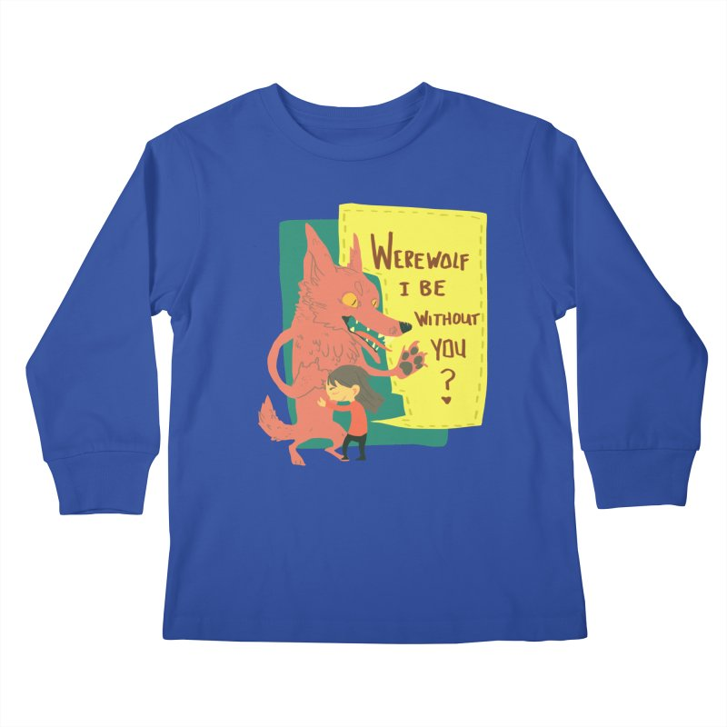 Werewolf I Be Without You Kids Longsleeve T-Shirt by coloradventure's Artist Shop