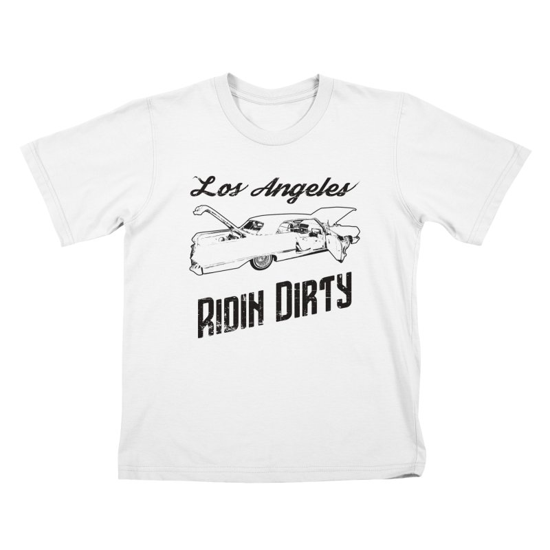 Ridin Dirty Los Angeles Lowrider T-Shirt Kids T-Shirt by Coma Free Urban Art & Design