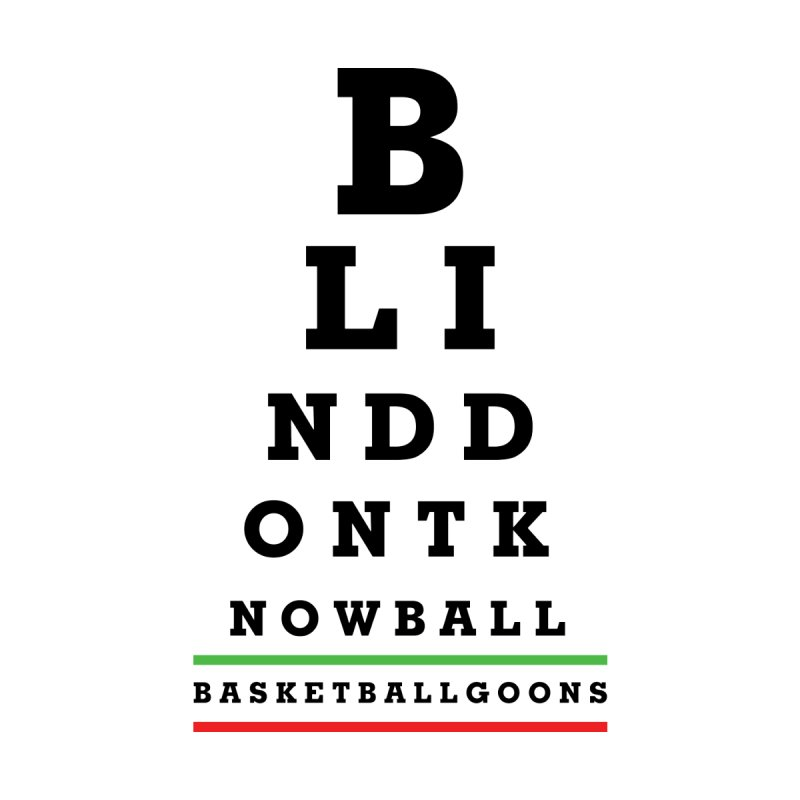 blind dont know ball (goons edition) by comedy and basketball + shop