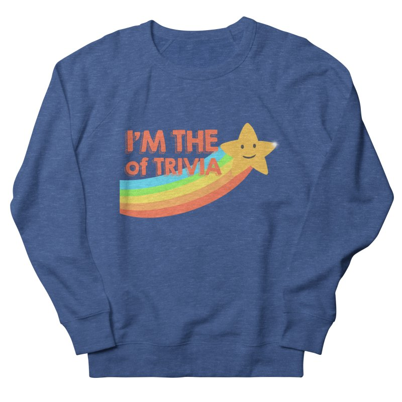 The Star of Trivia Women's French Terry Sweatshirt by Comic Book Club Official Shop