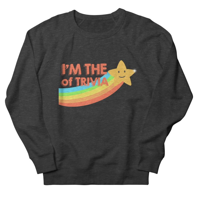 The Star of Trivia Men's French Terry Sweatshirt by Comic Book Club Official Shop