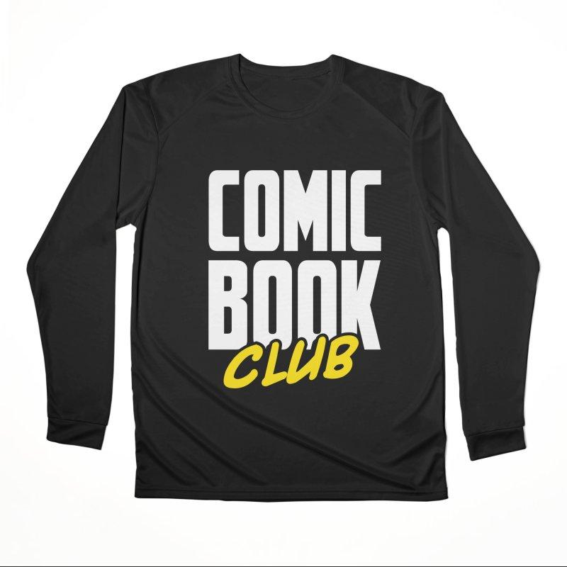 Comic Book Club Women's Performance Unisex Longsleeve T-Shirt by Comic Book Club Official Shop